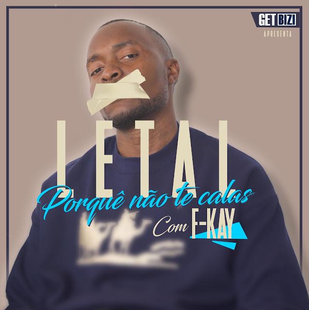 Letal Feat. F-Kay - Porquê Não Te Calas (Prod. Dj Nod)