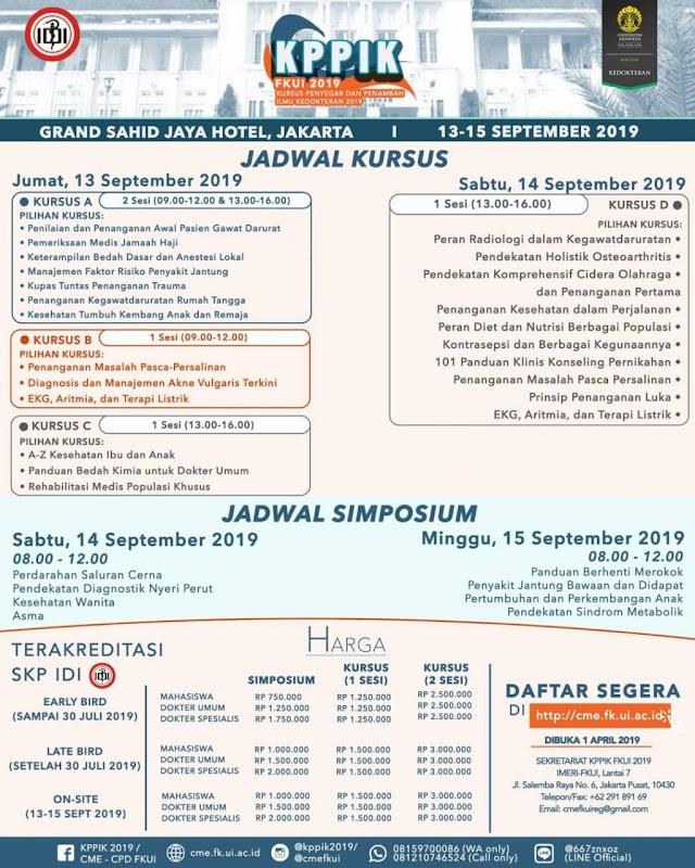 Simposium & Kursus Penyegar dan Penambah Ilmu Kedokteran (KPPIK 2019) 13-15 September 2019