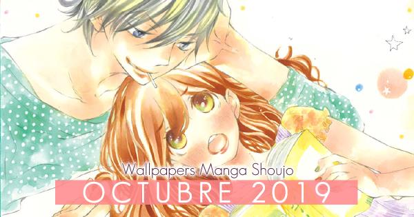 Wallpapers Manga Shoujo: Octubre 2019