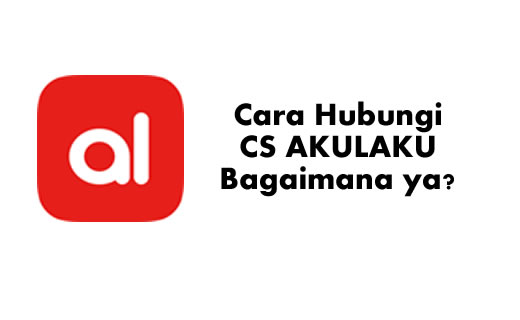Alamat Kontak Call Center Customer Service Akulaku Indonesia