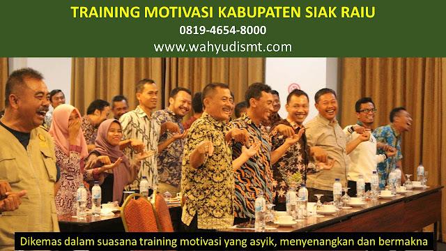 Training Motivasi Perusahaan KABUPATEN SIAK RIAU, Training Motivasi Perusahaan Kota KABUPATEN SIAK RIAU, Training Motivasi Perusahaan Di KABUPATEN SIAK RIAU, Training Motivasi Perusahaan KABUPATEN SIAK RIAU, Jasa Pembicara Motivasi Perusahaan KABUPATEN SIAK RIAU, Jasa Training Motivasi Perusahaan KABUPATEN SIAK RIAU, Training Motivasi Terkenal Perusahaan KABUPATEN SIAK RIAU, Training Motivasi keren Perusahaan KABUPATEN SIAK RIAU, Jasa Sekolah Motivasi Di KABUPATEN SIAK RIAU, Daftar Motivator Perusahaan Di KABUPATEN SIAK RIAU, Nama Motivator  Perusahaan Di kota KABUPATEN SIAK RIAU, Seminar Motivasi Perusahaan KABUPATEN SIAK RIAU