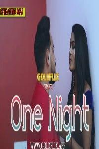 One Night 2021 GoldFlix Web Series Download 720p