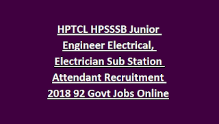 HPTCL HPSSSB Junior Engineer Electrical, Electrician Sub Station Attendant Recruitment 2018 92 Govt Jobs Online
