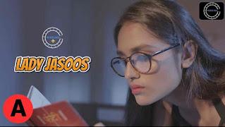 Lady Jasoos (2021) - NueFliks Webseries (s01ep01)