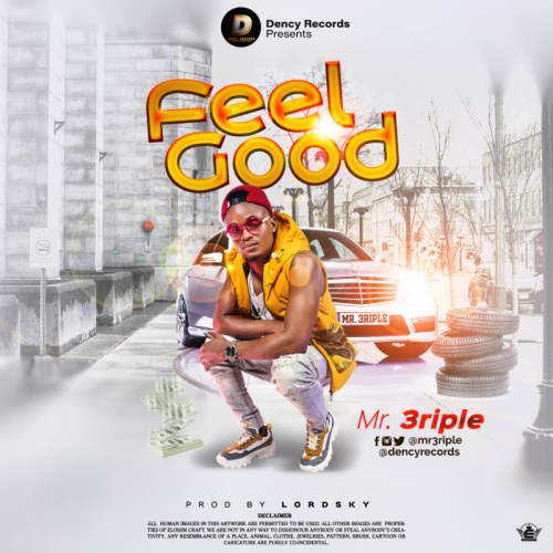 Mr 3riple – Feel Good (Official Video)