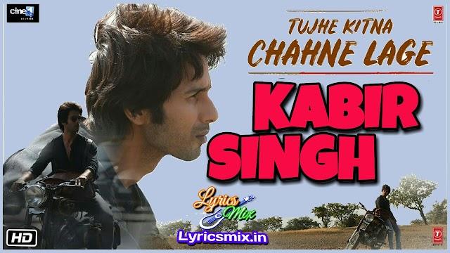 Arijit Singh Kitna Chahne Lage Song Lyrics-Kabir Singh  Hindi