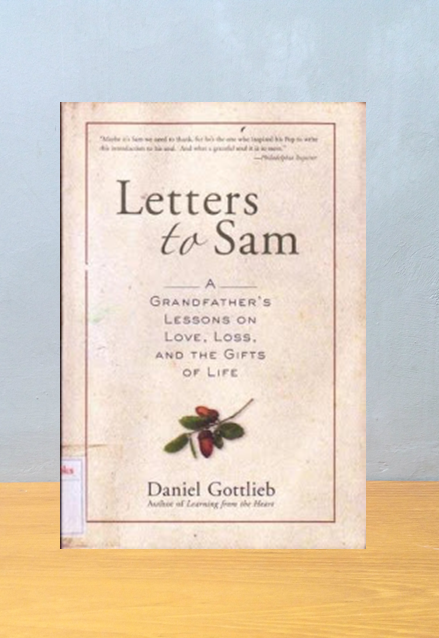LETTERS TO SAM: Daniel Gottlieb