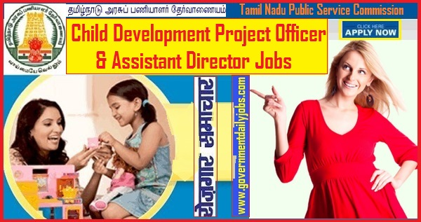 TNPSC Assistant Director & CDPO Recruitment 2019 - 102 Vacancies