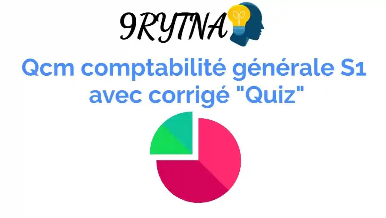 """Qcm comptabilité générale S1 avec corrigé """"Quiz"""""""