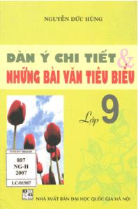 Dàn Ý Chi Tiết và Những Bài Văn Tiêu Biểu Lớp 9 - Nguyễn Đức Hùng