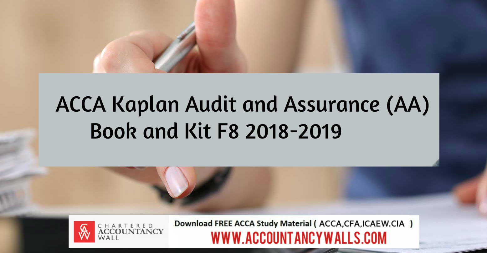 ACCA Kaplan Audit and Assurance Book and kit 2018-2019 - FREE