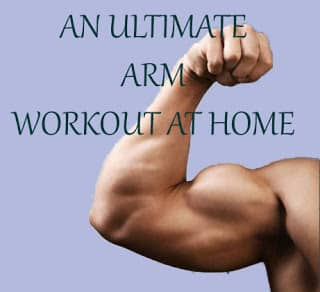 An Ultimate arm workout at the home. A 30 min workout will build your arms bigger - fashion fitify.