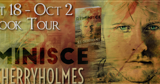 SPOTLIGHT w/INTERVIEW - The Reminisce by H.L. Cherryholmes
