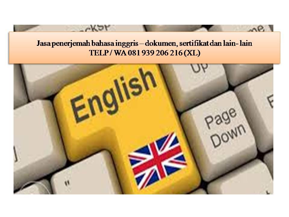 081 939 206 216 Xl Translate Bahasa Inggris Jasa Penerjemah Bahasa Inggris Terjemahan.id (terjemahan bahasa inggris ke indonesia) merupakan sebuah sistem terjemahan yang memungkinkan anda menerjemahkan dari semua bahasa ke dalam banyak bahasa lainnya. jasa penerjemah bahasa inggris