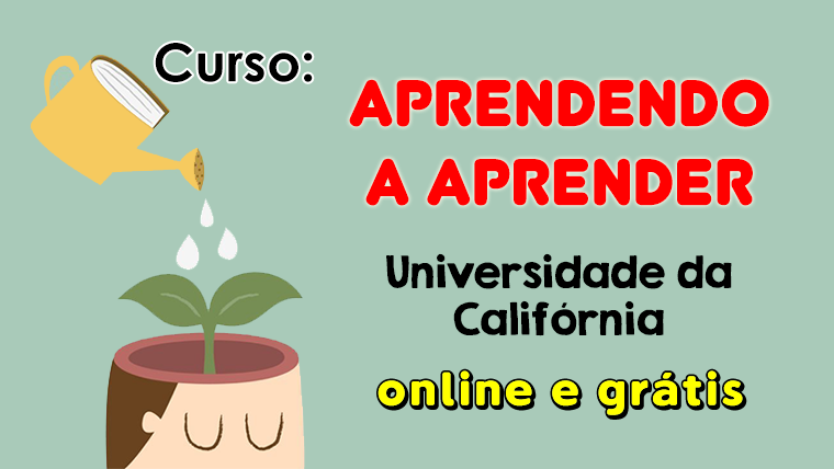 Curso Aprendendo a Aprender - oferecido pela Universidade da Califórnia