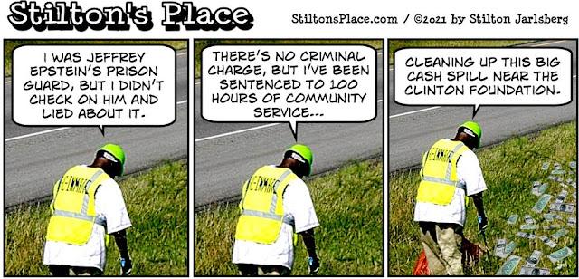 stilton's place, stilton, political, humor, conservative, cartoons, jokes, hope n' change, epstein, clinton, hillary, conspiracy, pedophile, guards