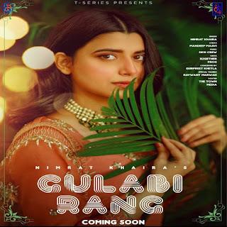 Nimrat Khaira >> Gulabi Rang Lyrics Line - DjPunjabNew.CoM