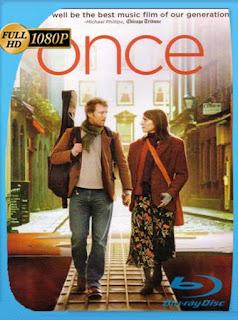 Once (2007) HD [1080p] Latino [GoogleDrive] SilvestreHD