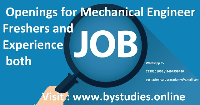 Openings for Mechanical Engineer Freshers and Experience both