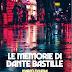 "Segnalazione #cyberpunk: "" LE MEMORIE DI DANTE BASTILLE"" di Marco Fichera"
