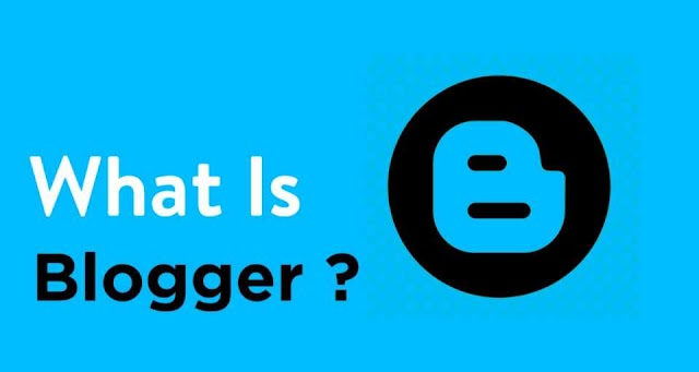 What is blogger ? Reasons to choose it, Pros and Cons