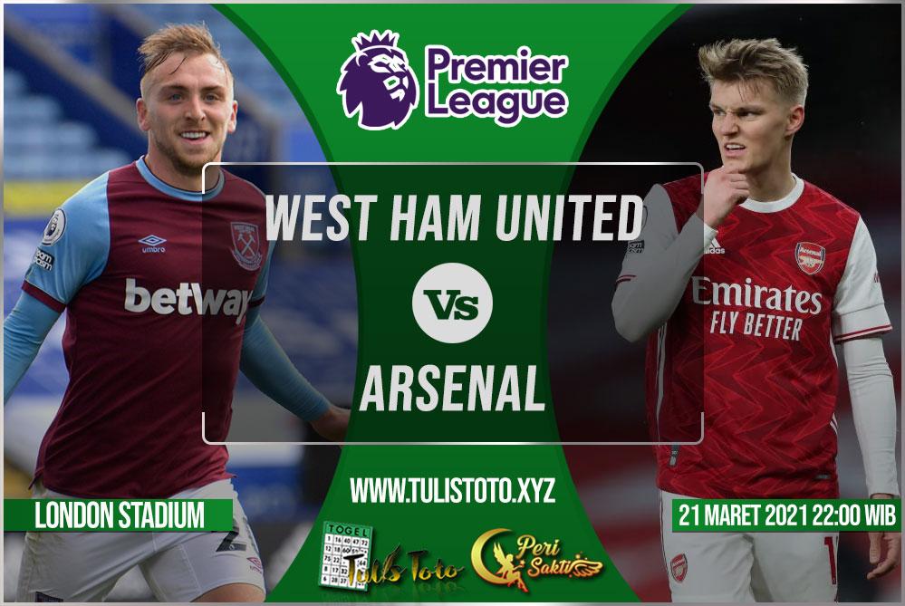 Prediksi West Ham United vs Arsenal 21 Maret 2021