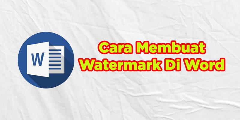 cara membuat watermark di ms word