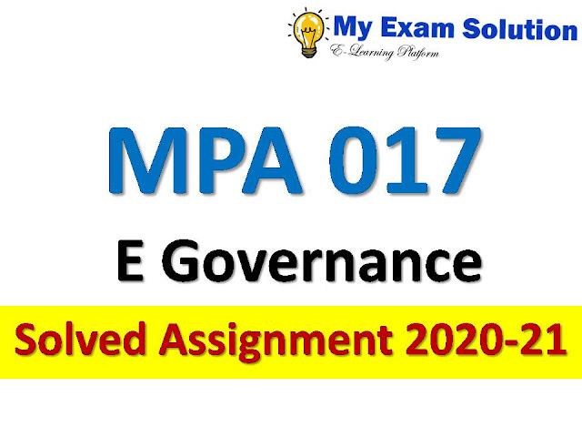 MPA 017 E governance Solved Assignment 2020-21