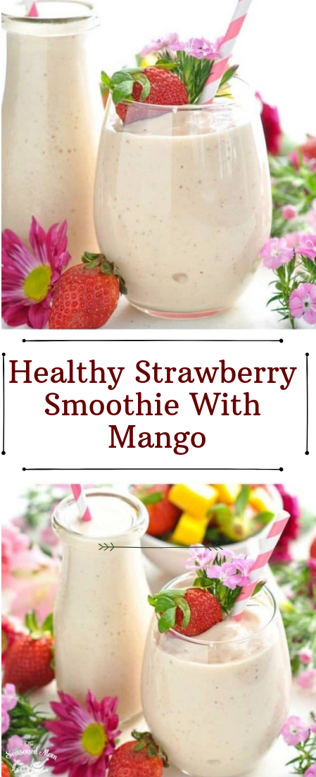 Healthy Strawberry Smoothie With Mango #cocktail #smoothie