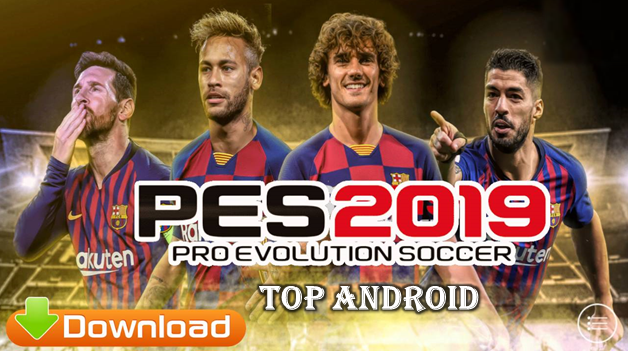 PES 2019 Android OBB PATCH Barcelona