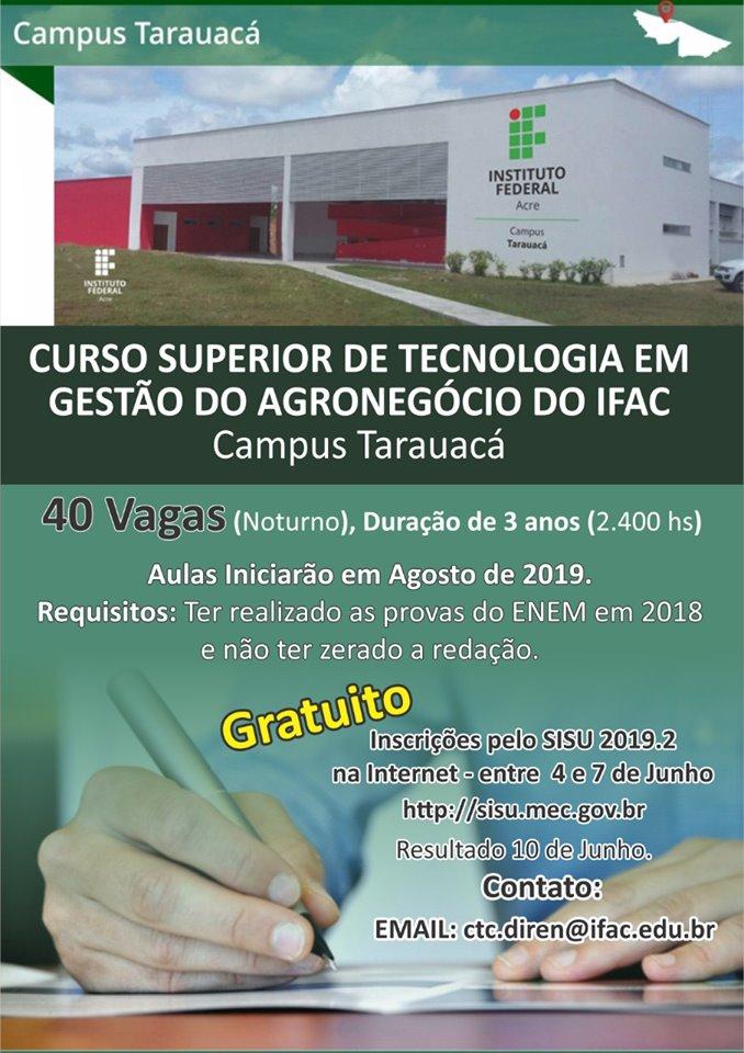 TARAUACÁ: Ifac - Campus Tarauacá abre vagas para o curso superior de Tecnologia em Gestão do Agronegócio