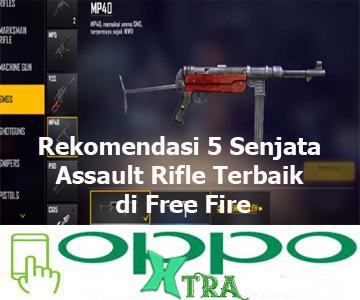 Rekomendasi 5 Senjata Assault Rifle Terbaik di Free Fire