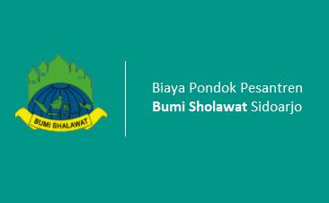 Biaya Pesantren Progresif Bumi Sholawat Sidoarjo