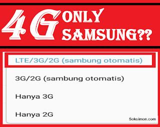 Cara Membuat dan Mengunci Jaringan 4G Telkomsel di Samsung