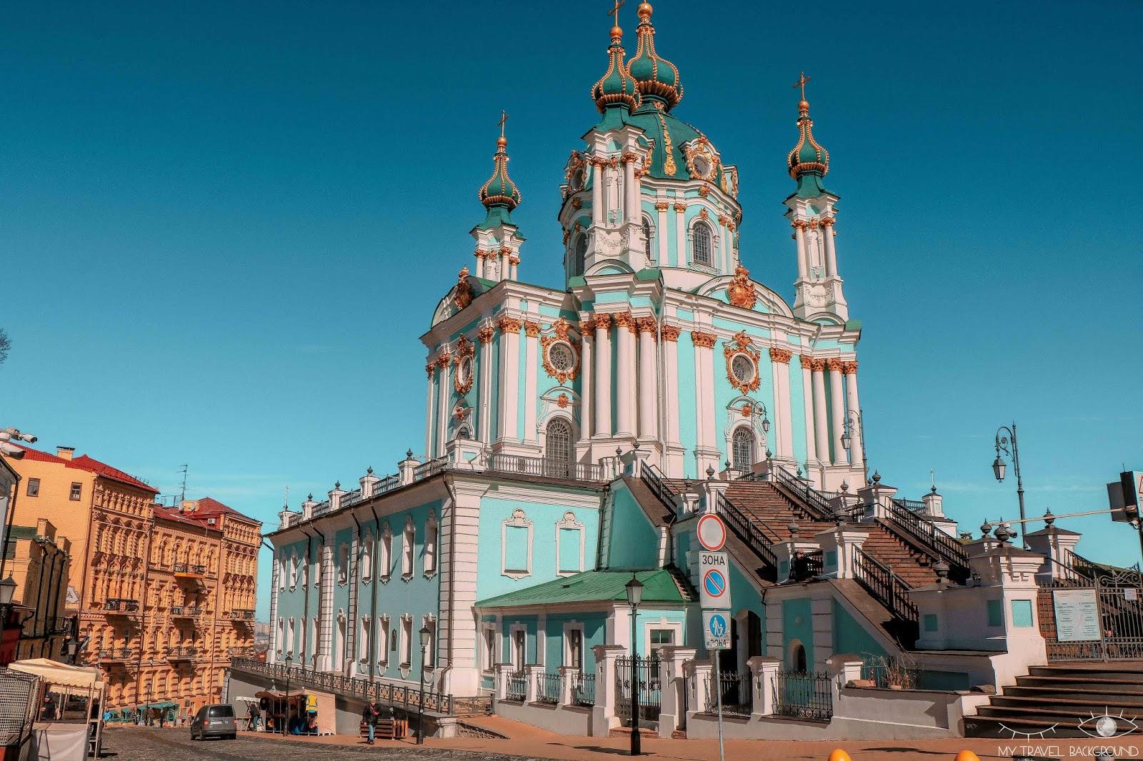 My Travel Background : visiter Kiev, la capitale de l'Ukraine, top 10 - Cathédrale Saint-André