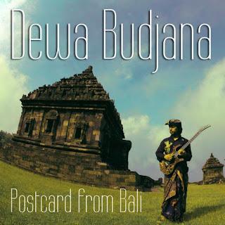 Dewa Budjana - 2018 - Postcard from Bali