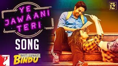 Ye Jawaani Teri Lyrics - Nakash Aziz & Ayushman, Prineeti | Meri Pyaari Bindu