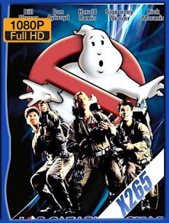 Los cazafantasmas (Ghostbusters) (1984) x265 [1080p] Latino [GoogleDrive] SXGO