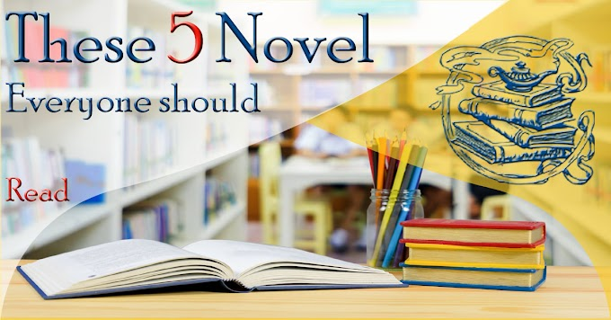 Which 5 novel is useful for Civil Services Examination ?