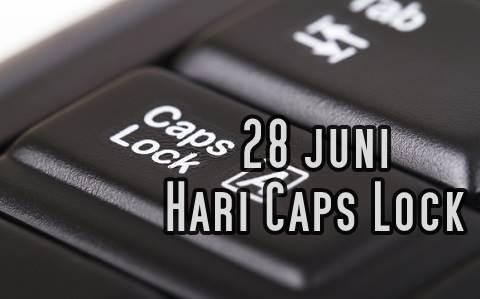 Sejarah Hari Caps Lock Diperingati Tanggal 28 Juni