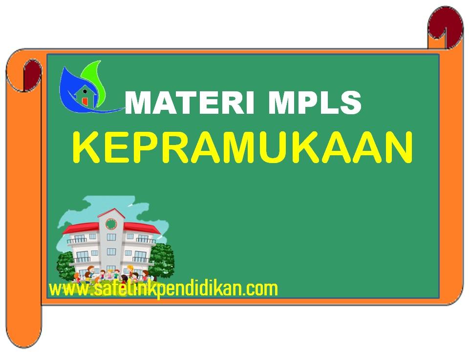 Materi MPLS Kepramukaan