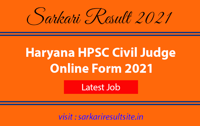 Haryana HPSC Civil Judge Online Form 2021