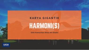 KARYA GIGANTIK HARMONI(S)