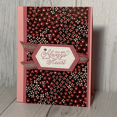 Floral card with Valentine or Anniversary sentiment and Flower & Field Designer Series Paper