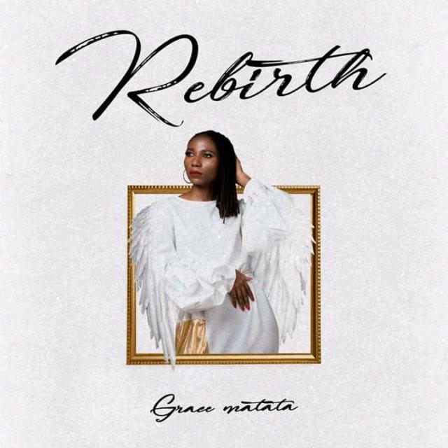 Grace matata – Rebirth EP
