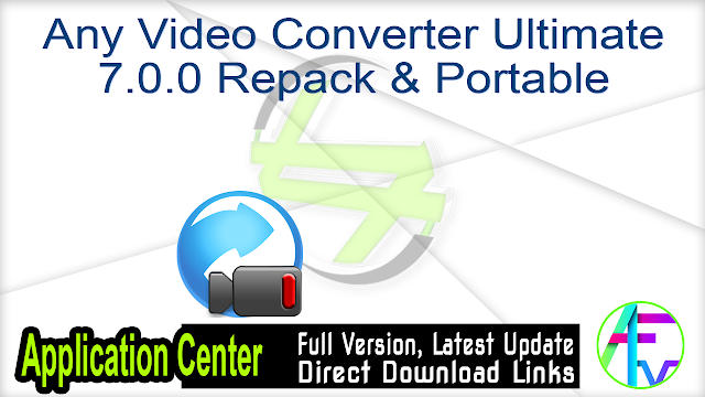 Any Video Converter Ultimate 7.0.0 Repack & Portable