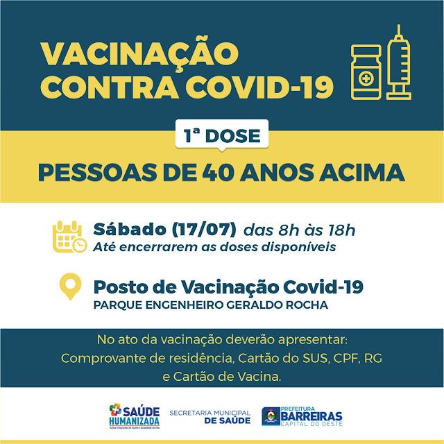 Pessoas de  40 anos acima serão vacinadas neste sábado
