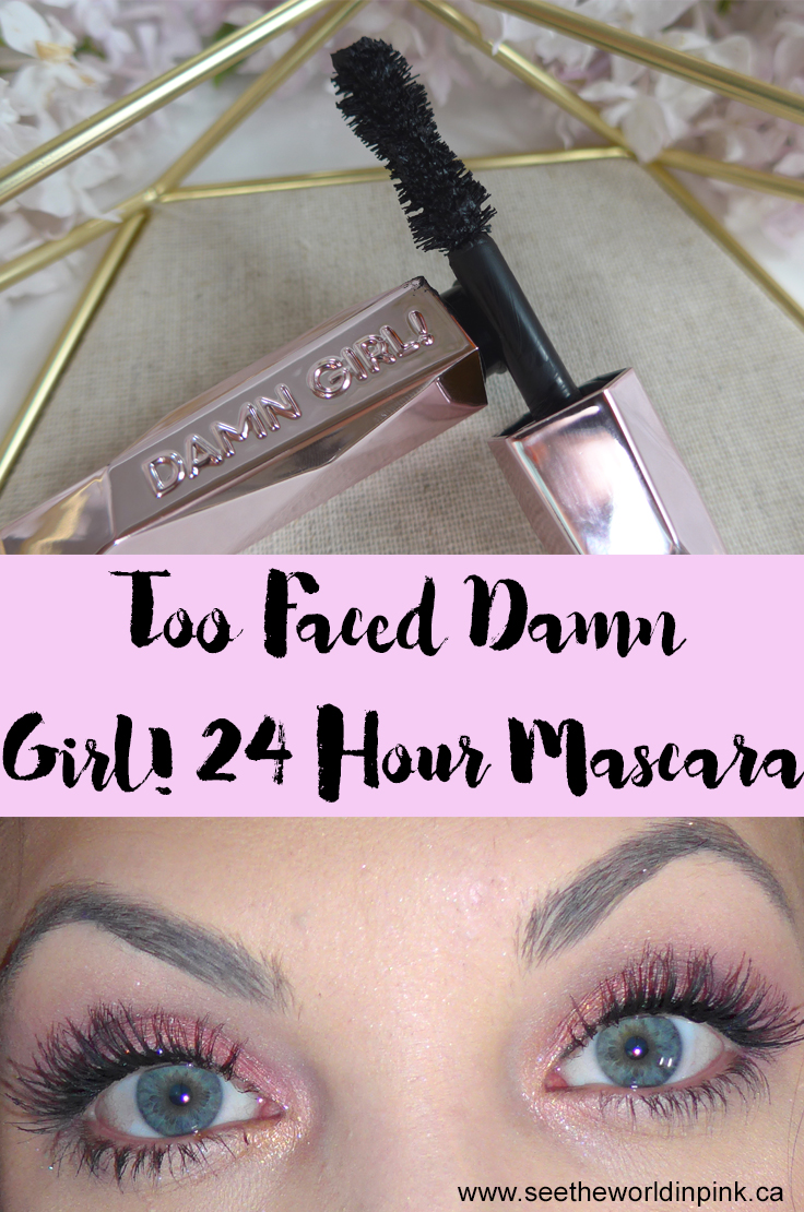 Too Faced Damn Girl! 24 Hour Mascara - Review and Try-on!