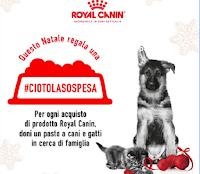 Royal Canin #CiotolaSospesa : dona un pasto ai pet meno fortunati e il tuo amico a 4 zampe diventa protagonista