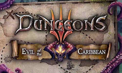 Dungeons 3 Evil of the Caribbean Game Download